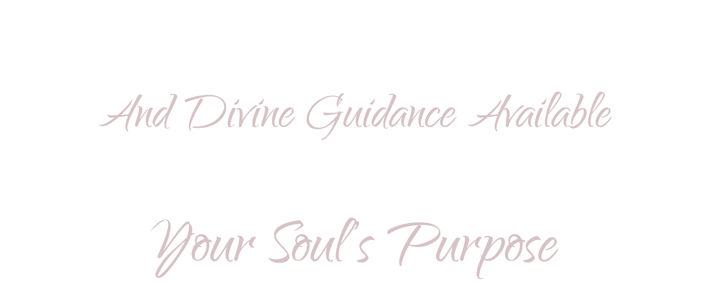 Empower Yourself With The Deepest Level of Healing And Divine Guidance Available And Manifest More Easily, In Full Alignment With Your Soul's Purpose